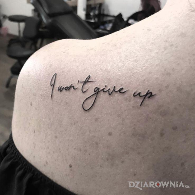 Tatuaż nie poddam sie - napisy