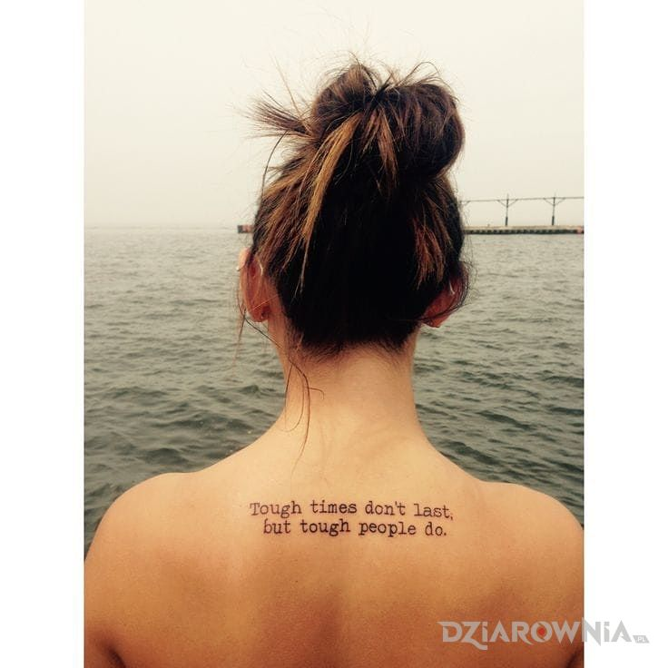 Tatuaż Napis Z Przesłaniem Autor Bella Dziarowniapl