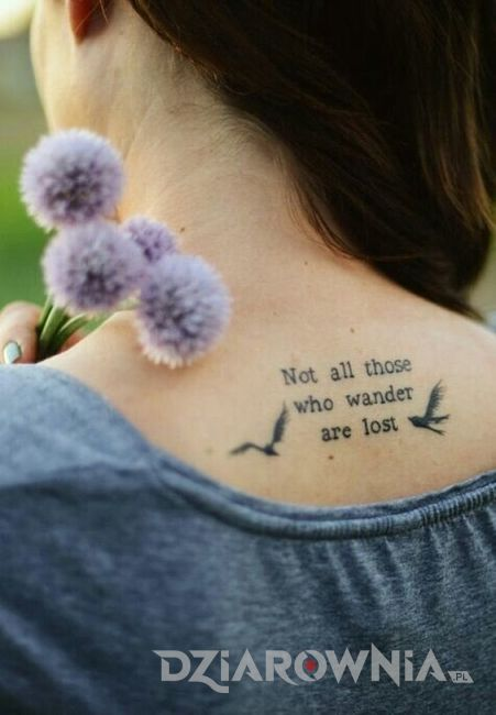 Not all those who wander are lost <>