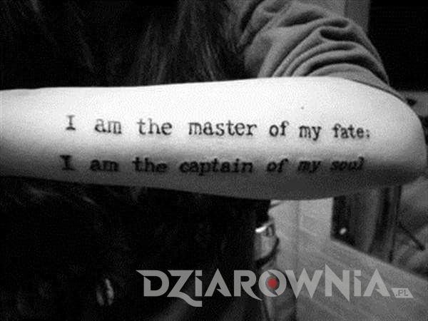 I am the master of my fate: I am the captain of my soul