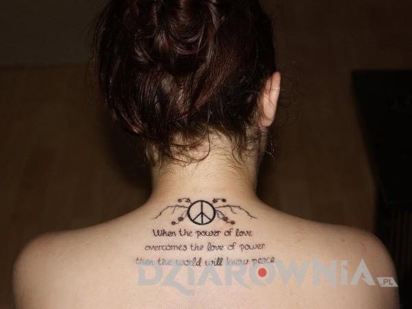Kiedy siła miłości przezwycięży miłość do siły (władzy), świat pozna pokój