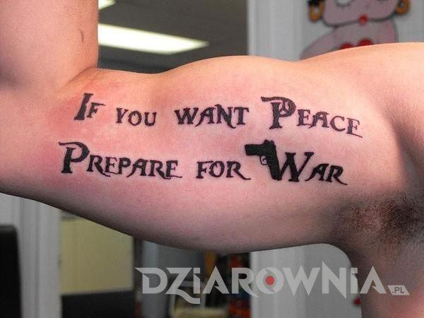 Jeżeli chcesz pokoju to przygotuj się na wojnę