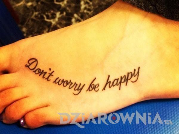 Nie martw się, bądź szczęśliwy
